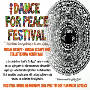 15 th Edition Dance For Peace Festival, West Bali National Park Sept 20  22 2019.