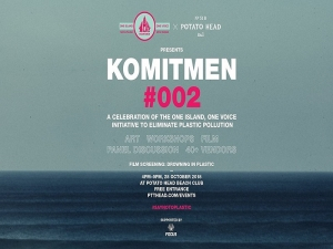 Komitmen 002 presented by One island One voice at  Potato Head Beach Club , October  28 th 2018.