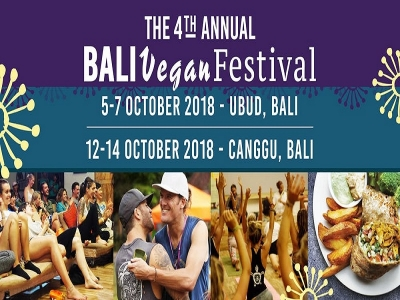 Bali Vegan Festival,  Ubud Oct 5 - 8 th , Canggu  Oct 12 - 18 th 2018